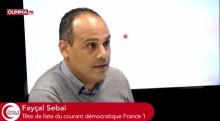 Fayçal Sebai, tête de liste du courant démocratique France 1