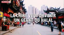 Comment la Chine va devenir un géant du halal