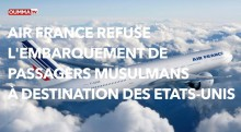 Air France refuse l'embarquement de passagers musulmans à destination des États-Unis